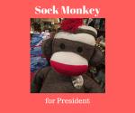 Sock Monkey forPresident
